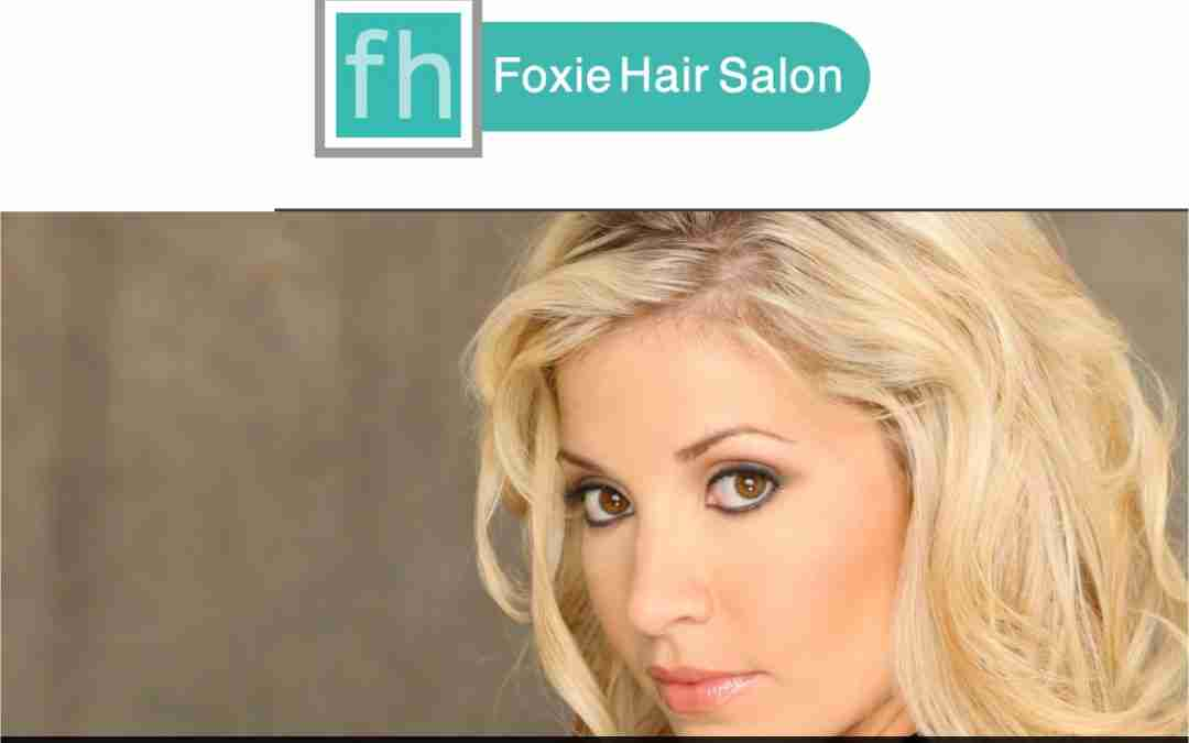 FoxieHair in Tustin, CA has a new site!